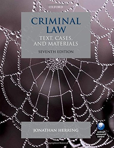 Criminal Law Text, Cases, and Materials 7/e