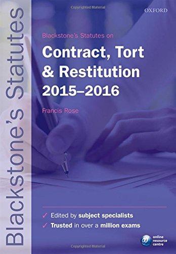 Blackstone's Statutes on Contract, Tort & Restitution 2015- 2016 (Blackstone's Statute Series)