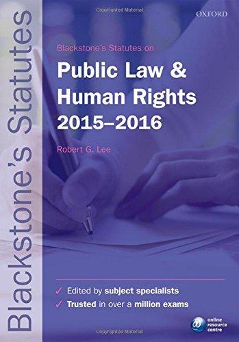 Blackstone's Statutes on Public Law & Human Rights 2015-   2016 (Blackstone's Statute Series)