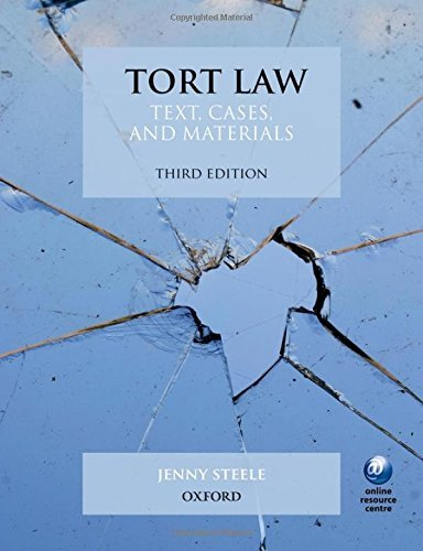 Tort Law Text, Cases, and Materials 3/e