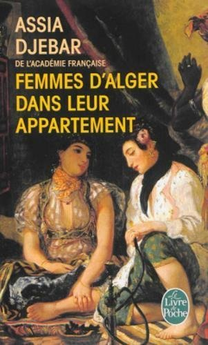 Femmes d'Alger dans leur appartement (Ldp Litterature)
