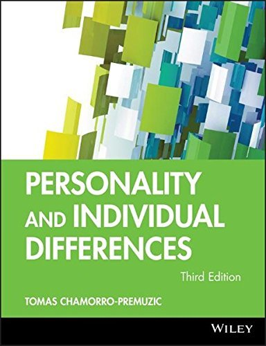Personality and Individual Differences 3E (BPS Textbooks in Psychology) by Tomas Chamorro-Premuzic