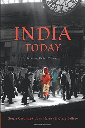 India Today: Economy, Politics and Society (Politics Today)
