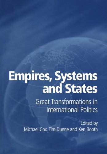 Empires, Systems and States: Great Transformations in International Politics