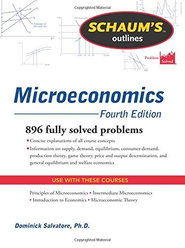 Schaum's Outline of Microeconomics, Fourth Edition (Schaum's Outlines)