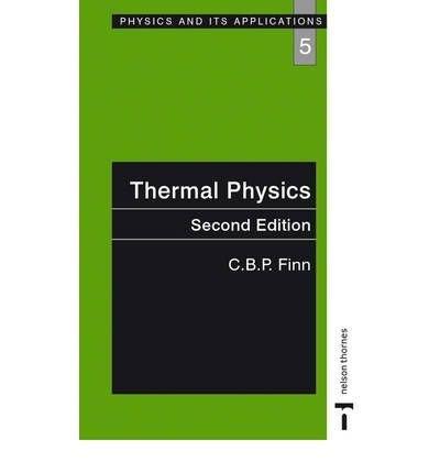 Thermal Physics (Physics & Its Applications)